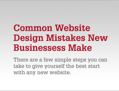 7 Web Design Mistakes Businesses Make